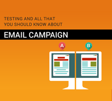 A/B Testing and All that you should know about Email campaigns
